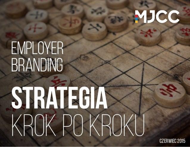 EMPLOYER branding Strategia krok po kroku czerwiec 2015