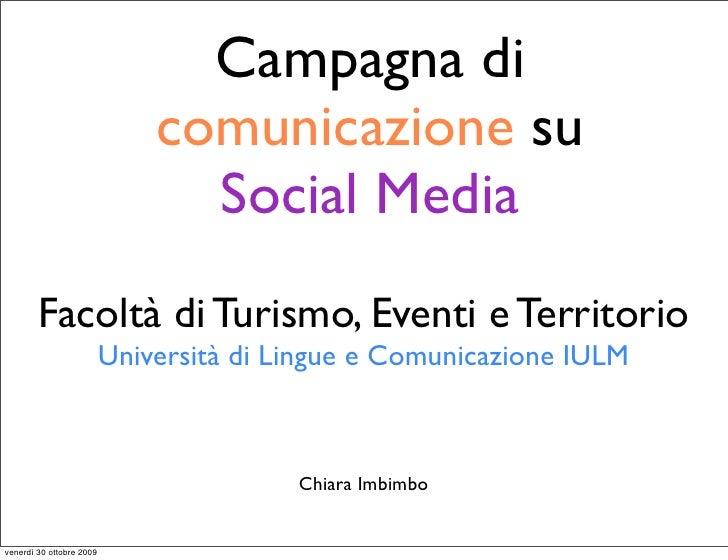 Campagna di                               comunicazione su                                 Social Media         Facoltà di...