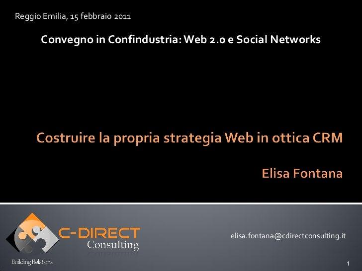 Reggio Emilia, 15 febbraio 2011      Convegno in Confindustria: Web 2.0 e Social Networks                                 ...