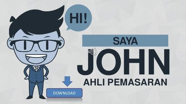 JOHN SAYA HI! AHLI PEMASARAN DOWNLOAD