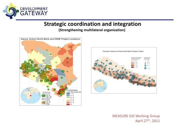 Strategic coordination and integration     (Strengthening multilateral organization)                                      ...