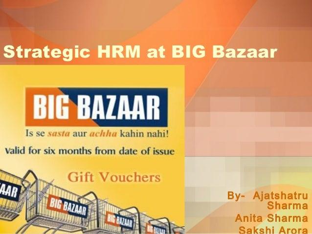 Operational strategies of big bazaar