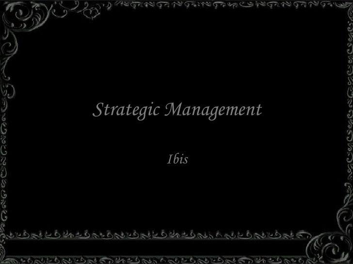 Strategic Management Ibis