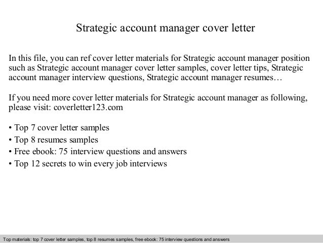 Strategic Account Manager Cover Letter In This File, You Can Ref Cover  Letter Materials For Cover Letter Sample ...
