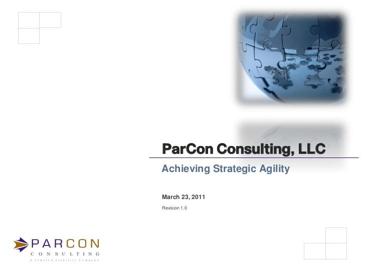 ParCon Consulting, LLC                                                        Achieving Strategic Agility                 ...