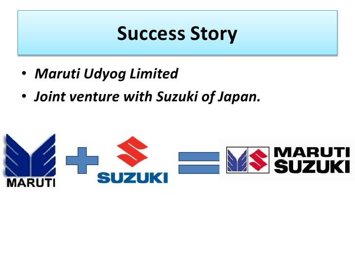 reasons for success of maruti and suzuki joint venture Maruti suzuki will procure lithium-ion batteries from the joint venture of suzuki, toshiba, denso as the carmaker looks to build a portfolio of hybrid and electric cars last published: sat, apr 29.