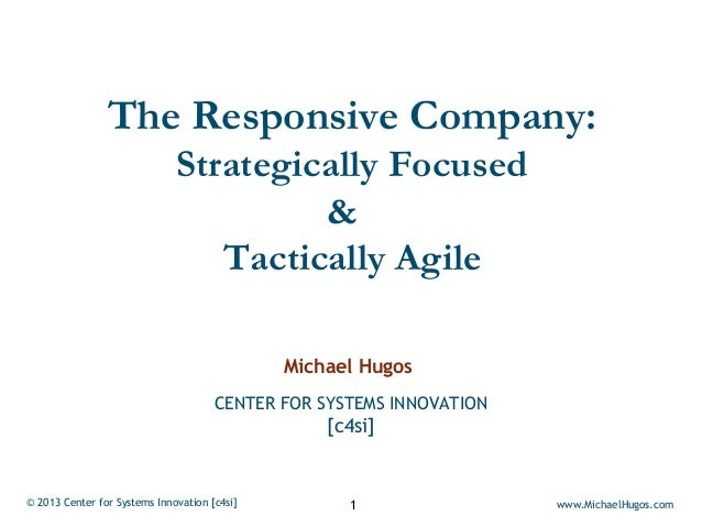 The Responsive Company:                              Strategically Focused                                       &        ...