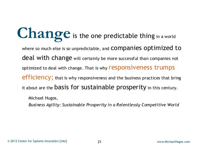 Change                                  is the one predictable thing in a world          where so much else is so unpredic...
