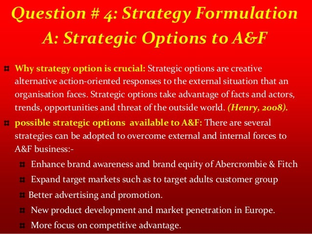 strategic analysis of abercrombie and fitch s Abercrombie & fitchstrategic and financial analyses   strategic analysis of abercrombie fitch assignment help hq cas 65 : abercrombie and fitch.