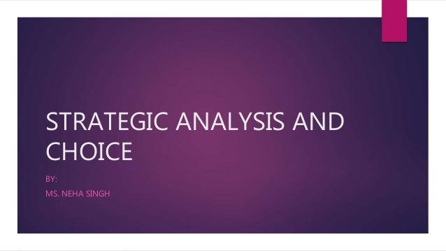 Strategid analysis and choice