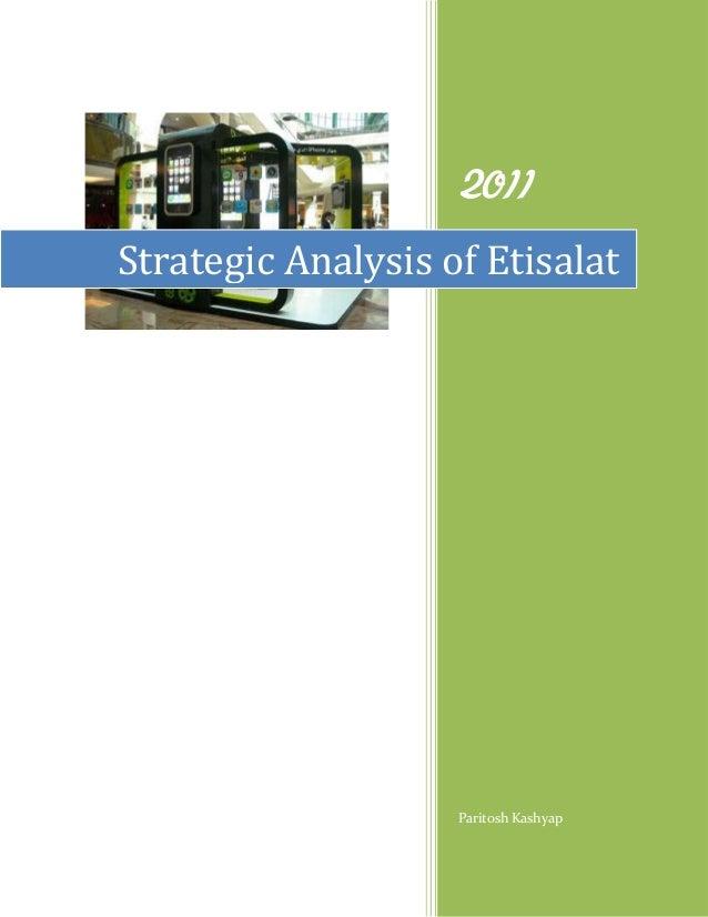 2011Strategic Analysis of Etisalat                    Paritosh Kashyap