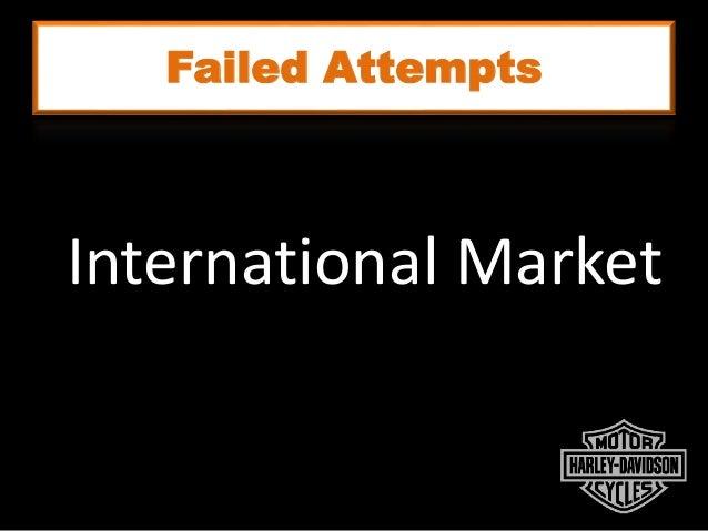 Failed Attempts International Market