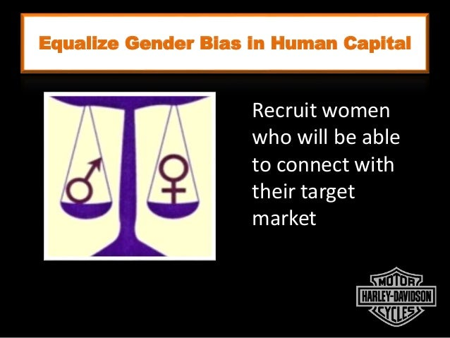 Equalize Gender Bias in Human Capital Macho Independent Sexy Empowered Recruit women who will be able to connect with thei...