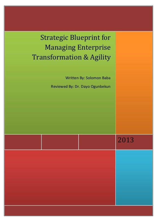 Strategic Blueprint for   Managing EnterpriseTransformation & Agility             Written By: Solomon Baba      Reviewed B...