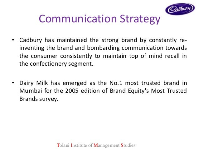 communication strategy cadbury Played by media on consumer brand choice of cadbury dairy milk with communication consciously addressing kids work towards market penetration strategy cadbury dairy milks efforts to make the brand relevant by.