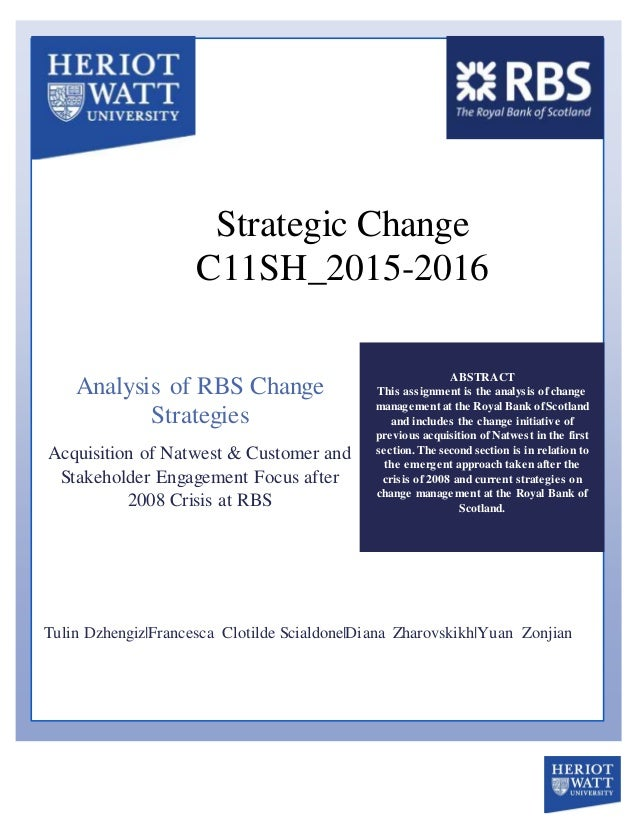strategic change management at the citibank Strategic change management at the citibank citibank, a major international bank, is the consumera bankinga arm ofa fiscal servicesa gianta citigroup citibank was founded in 1812 as thea city b.