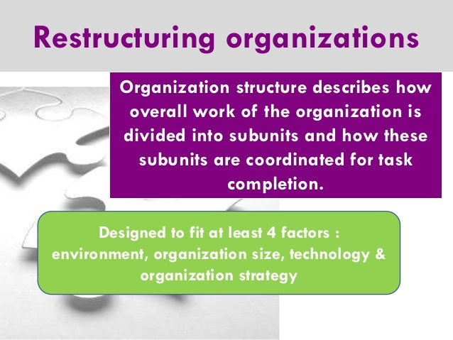 strategic restructuring and organizational developments Offering organizational restructuring, organizational development services   organizations in addressing this pressing operational issue that has strategic.