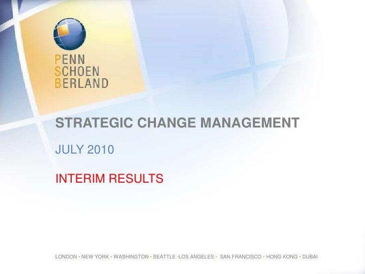 Strategic Change Management<br />July 2010<br />Interim results<br />