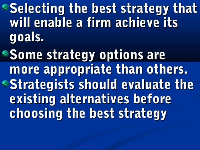 strategic choices Free essay: strategic choice and evaluation of target corporation strategic choice and evaluation target corporation is one of the most major merchants store.