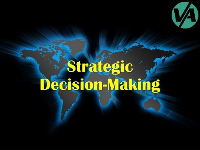 Strategic Decision-Making