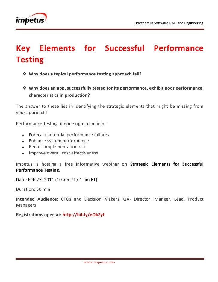 <br /> <br />Key Elements for Successful Performance Testing<br /><ul><li>Why does a typical performance tes...