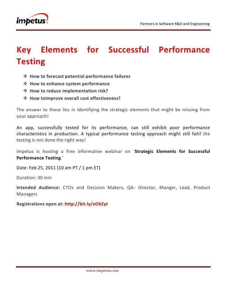 <br /><br />Key Elements for Successful Performance Testing<br /><ul><li>How to forecast potential performa...