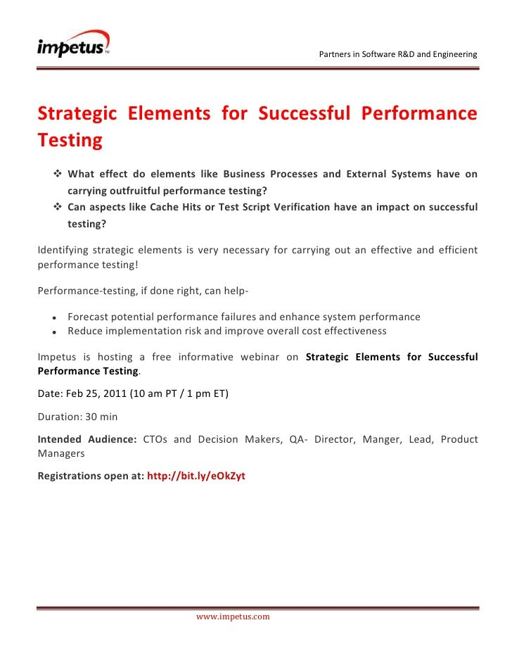 <br /><br />Strategic Elements for Successful Performance Testing<br /><ul><li>What effect do elements like...