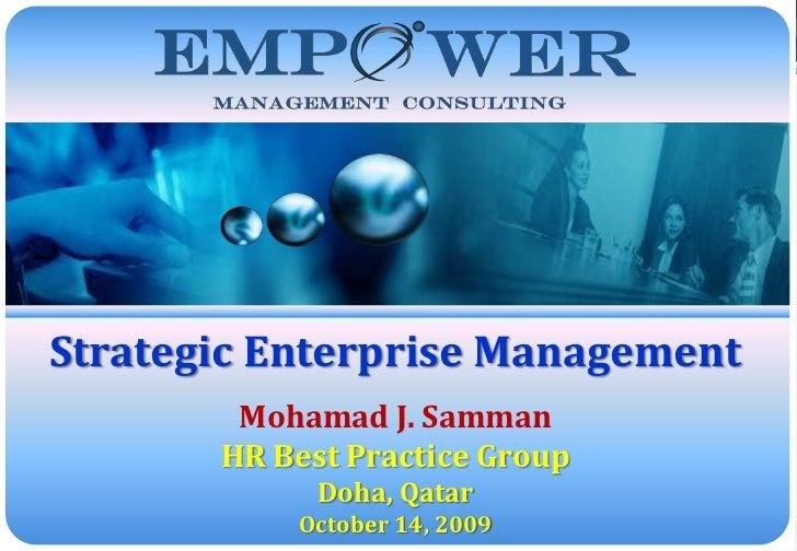 © Empower Management Consulting LLC - All Rights ReservedStrategic Enterprise Management        Mohamad J. Samman       HR...