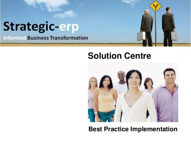 Solution CentreBest Practice Implementation