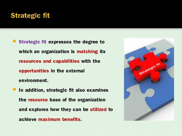 strategic fit Witcher, barry and chau, vinh (2007) balanced scorecard and hoshin kanri:  dynamic capabilities for managing strategic fit management.