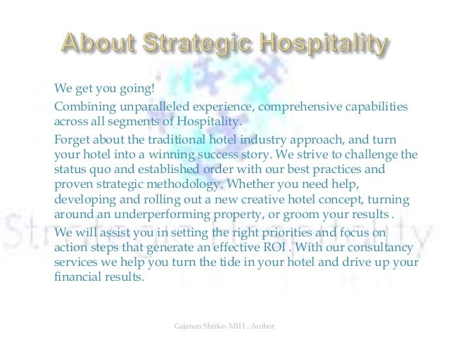  We get you going!  Combining unparalleled experience, comprehensive capabilities across all segments of Hospitality.  ...