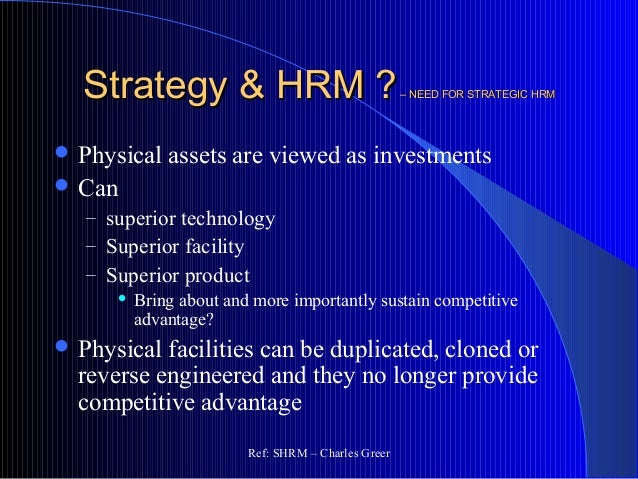 'effective strategic human resource management leads 'effective strategic human resource management leads to improvements in organizational performance' discuss over the last centurary, human resource management (hrm), the function within an organization that focuses on recruitment of, management of, and providing direction for the people who work in the organization and also performed by line managers (heathfield), has exploded with .