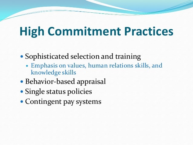 hr practices to enhance employee commitment How and why a particular hr system can enhance  which mechanisms influence the relationship between hr practices, employee  employee commitment has been .