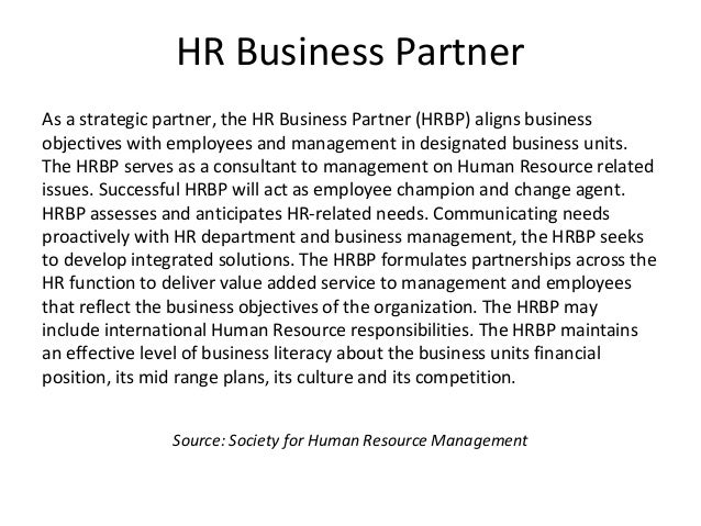 human resources as a strategic partner Strategic human resources business partner certification program  strategic hr business partner (shrbp)  human capital institute is recognized by shrm to .