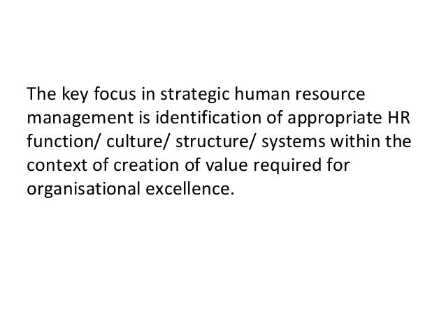 an in depth analysis of the strategic management in the human resource function A review of the strategic hr role in australian organizations  effective human resource (hr) management is viewed increasingly as a  another issue that arises from the data is the need to provide more detailed confirmation that hr.