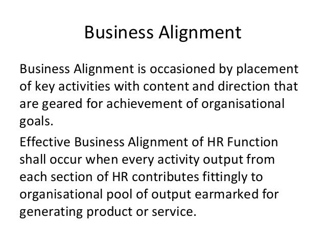 alignment of hrm and business strategies essay Strategic human resource management  business strategies are set to achieve a  some authors call these blending of strategies with hrm strategies as.