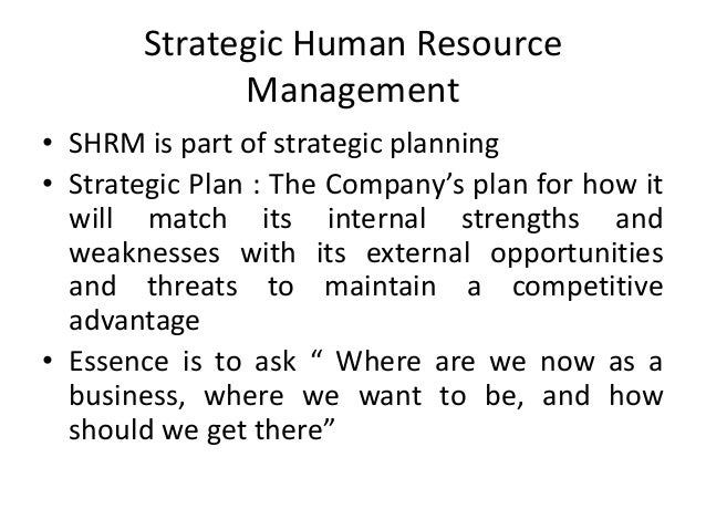strategic human resource management a review of the literature and a proposed typology Human resource management in the healthcare industry – a literature review strategic human resource management (hrm.