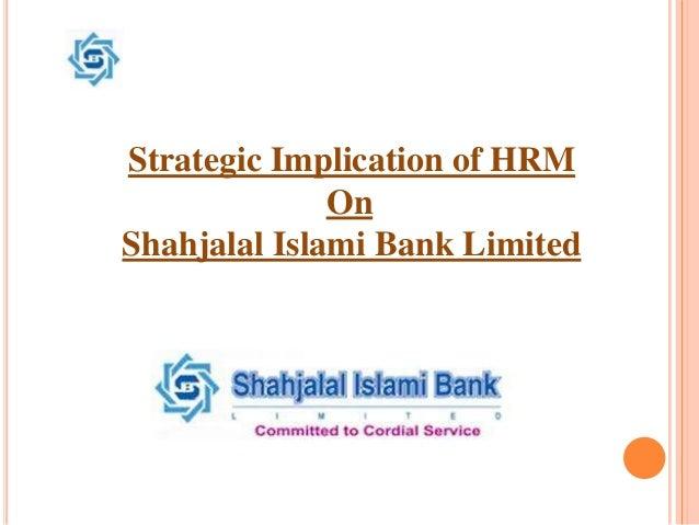 Hrm at shahjalal islami bank limited