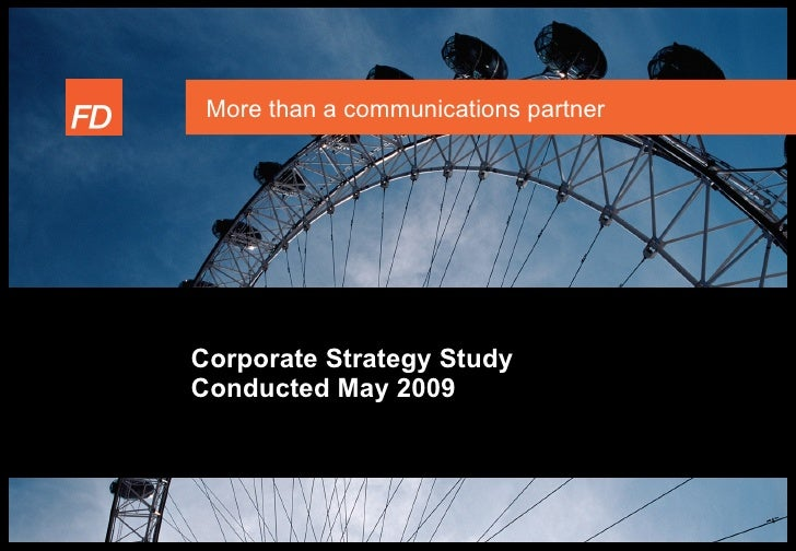 More than a communications partner     Corporate Strategy Study Conducted May 2009