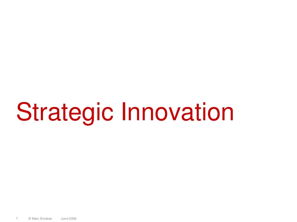 strategic innovation Leading co-innovation with customers at our nine global innovation centers leading in the new digital world means letting go—letting go of end-to-end proprietary solutions, serial development methodologies, and working in silos that's why we bring our partners and customers closer for joint .