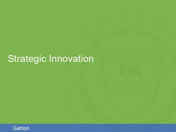 Strategic Innovation                       Page 1