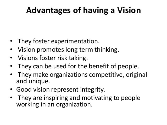 Advantages of vision statement