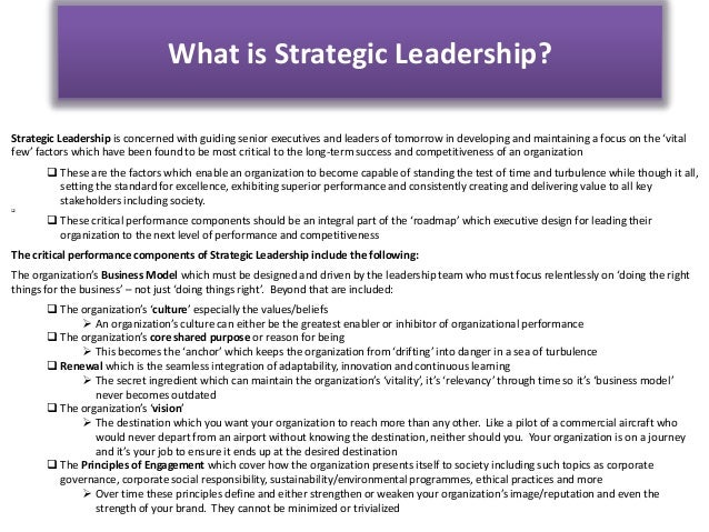 strategic leader Strategic leadership strategic leaders create organizational structure, allocate resources and express strategic vision differences between leadership and management.