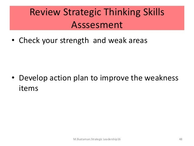 What are your strengths and weaknesses in the area of reasoning and critical thinking