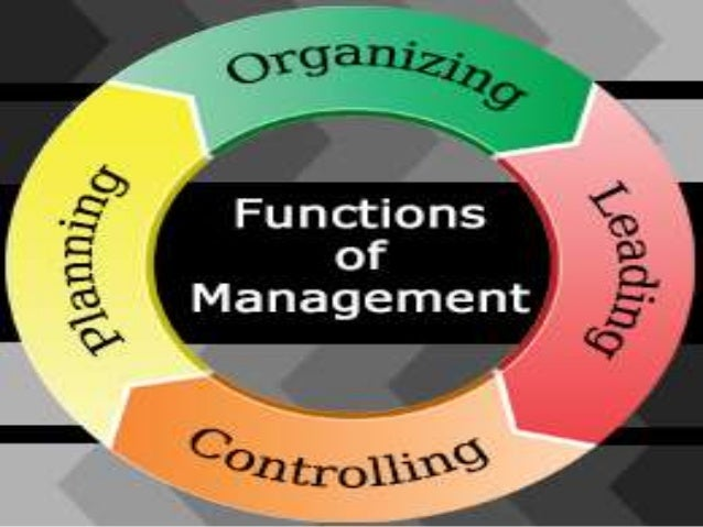 the separate functions of management and leadership Across all industries and organizations, the functions and objectives of management are the same these core elements, known as the four functions of management, are: planning, organizing, leading .