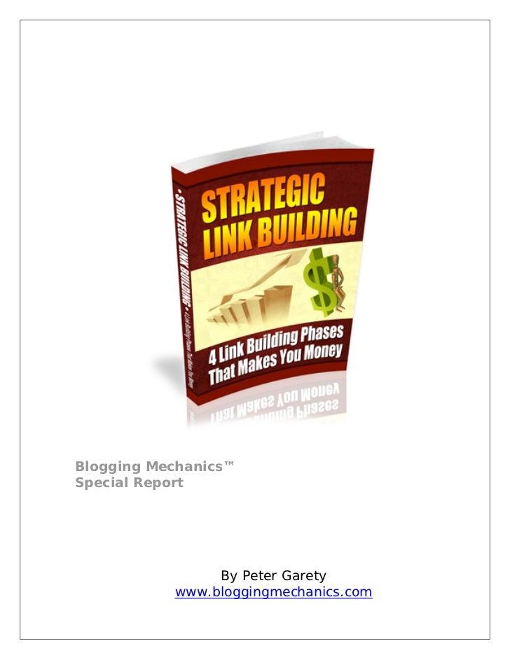Blogging Mechanics™Special Report                By Peter Garety           www.bloggingmechanics.com