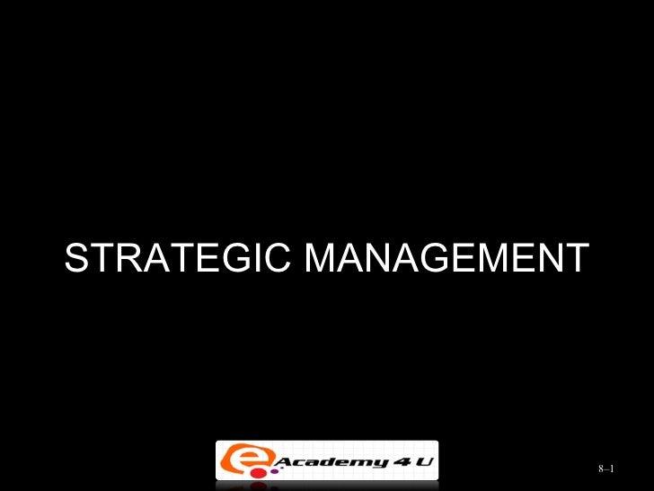 STRATEGIC MANAGEMENT                       8–1