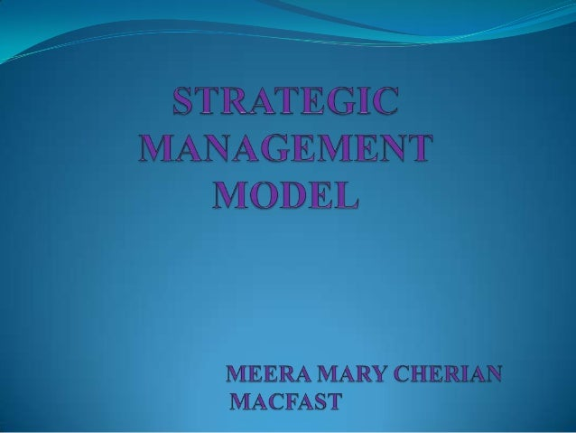 Introduction Definition Strategic management is the art and science of formulating, implementing and evaluating cross-fu...