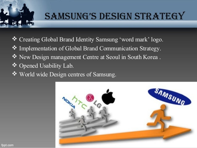 samsung corporate strategy essays More and more multinational companies are mandating english as the common corporate language—airbus, daimler-chrysler, fast retailing, nokia, renault, samsung, sap, technicolor, and microsoft in beijing, to name a few—in an attempt to facilitate communication and performance across geographically diverse functions.