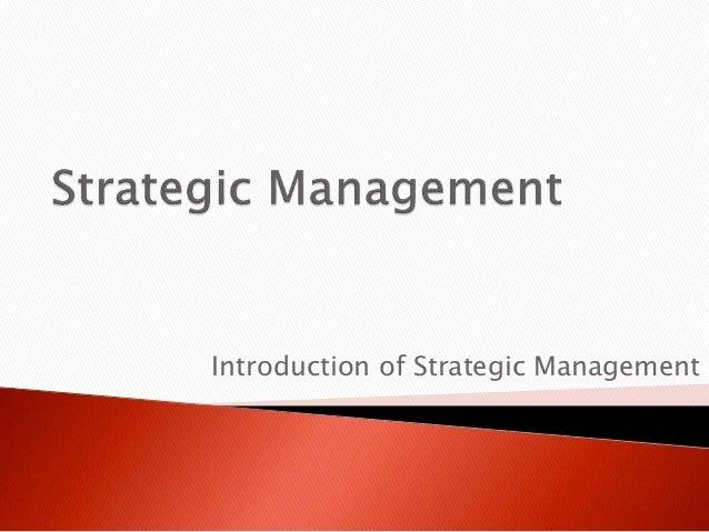 Introduction of Strategic Management
